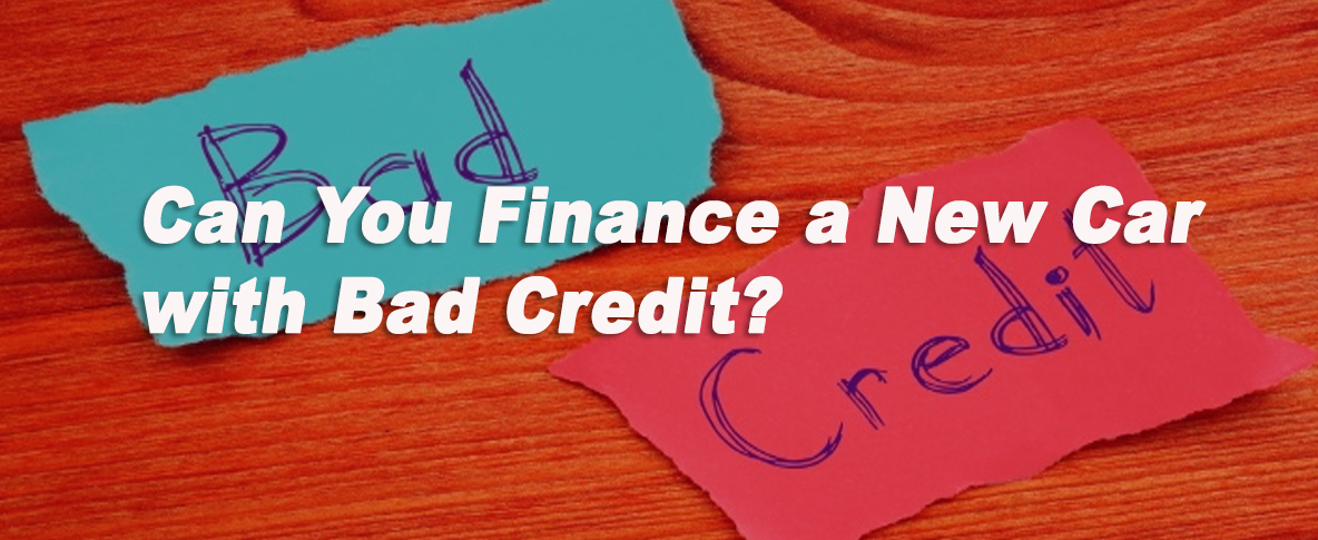 Can you finance a car with bad credit