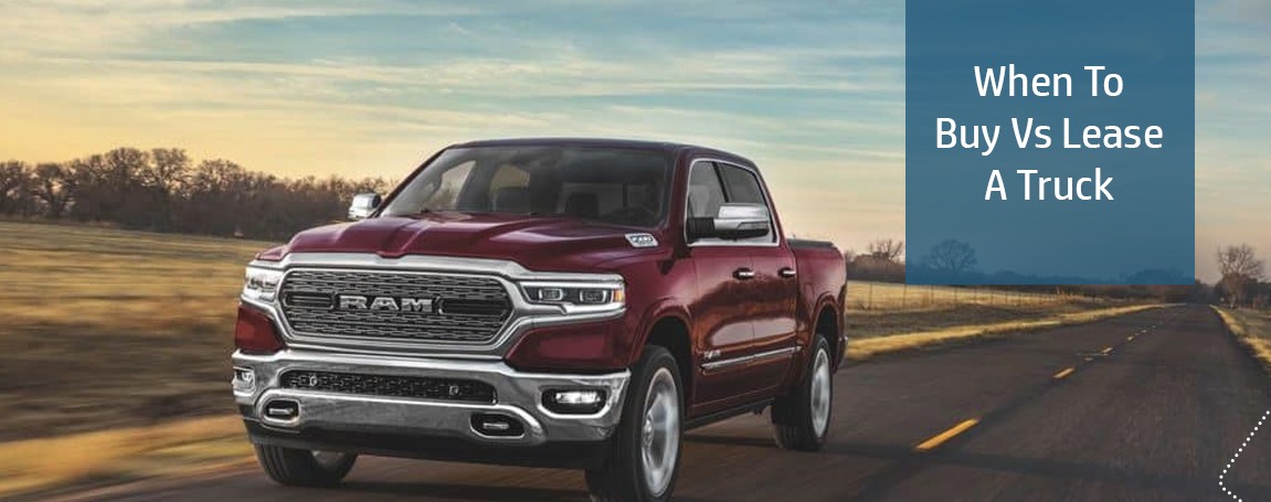 When To Buy Vs Lease A Truck